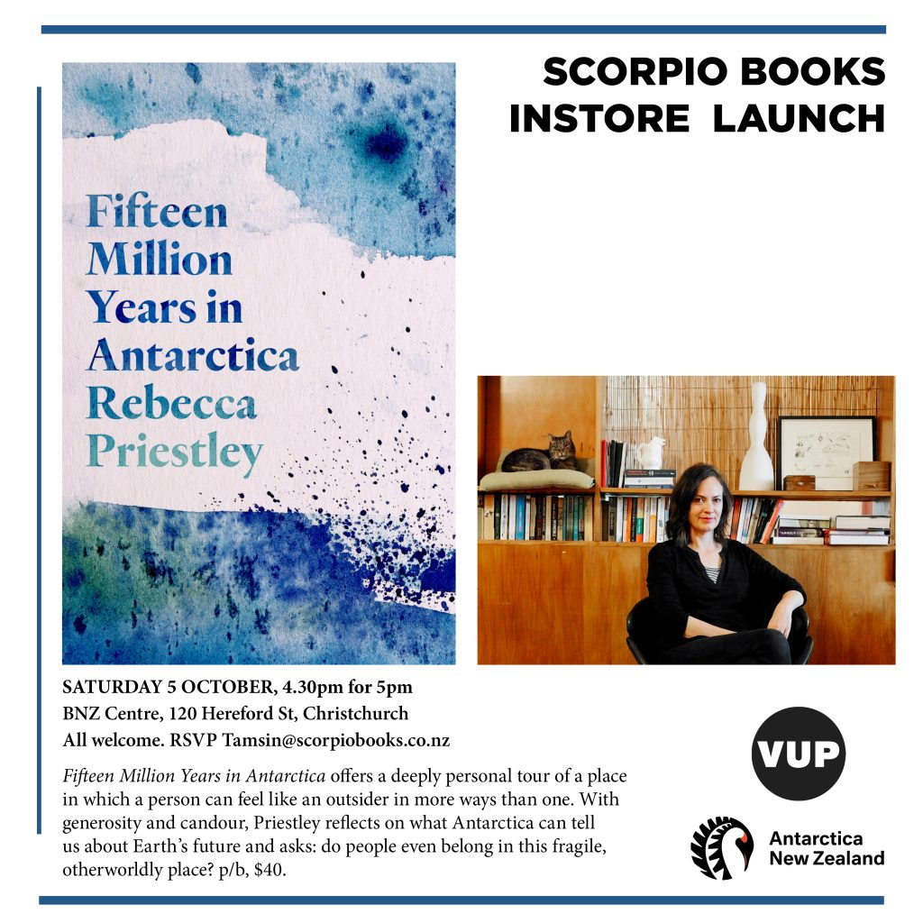 Poster for the Scorpio Books Instore Launch. Image of Rebecca Priestley in front of a bookcase and the book cover. Text says: Saturday 5 October, 4.30pm for 5pm, BNZ Centre, 120 Hereford Street, Christchurch. All welcome. RSVP: tamsin@scorpiobooks.co.nz